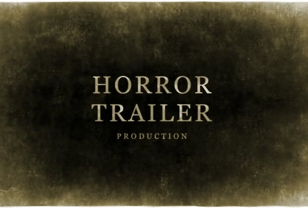 design for you a  great horror film trailer