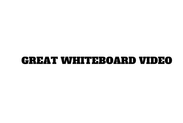 create a great animated WHITEBOARD video for you