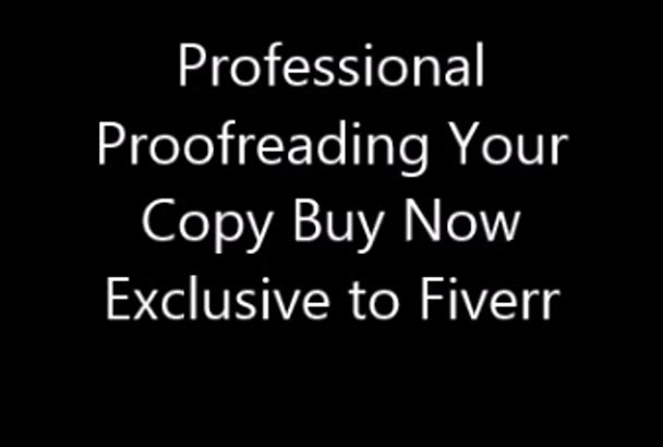 1000 words Proofread most documents spelling Grammar English
