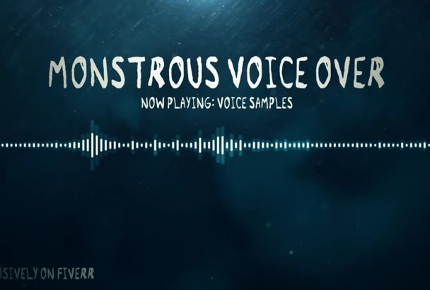 voice your script in a monster tone