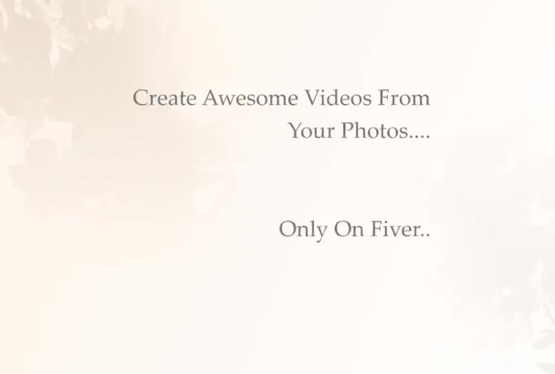 create an awesome VIDEO from your photos and make a video of it with music