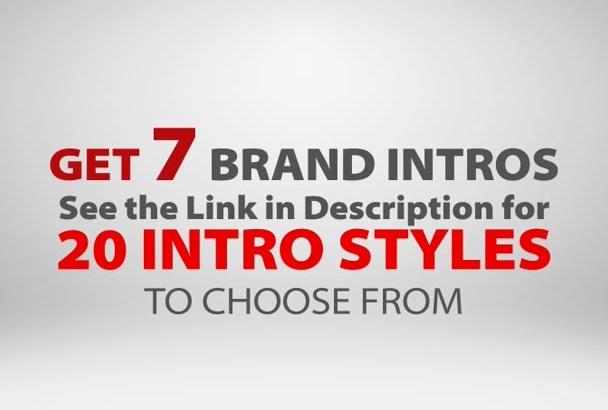 create 7 BRAND New Video Intro Animations