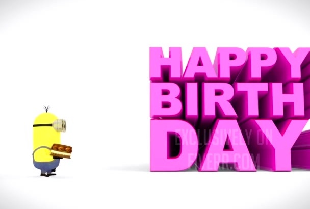 give minions happy birthday video in 4 hours
