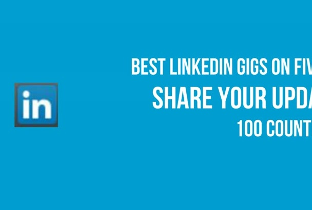 share your post on LinkedIn 100 countries 10100 Connections