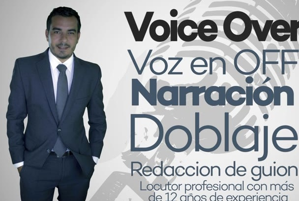 record a profesional voice over in SPANISH