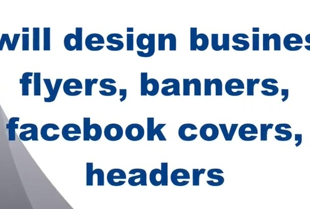 design business flyers,banners,fb covers,headers