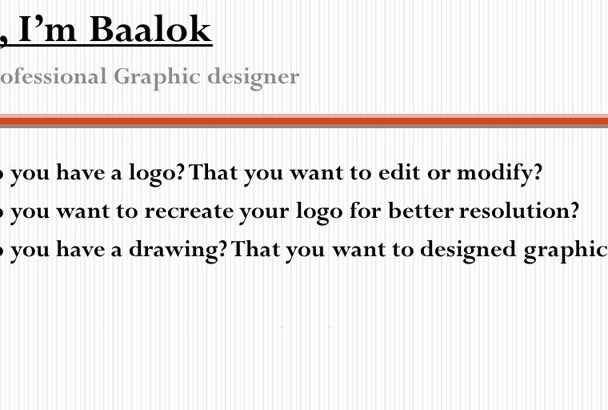 restore or redesign your logo perfectly