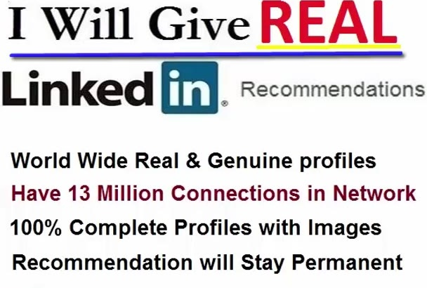 give 7 Quality LinkedIn Recommendations