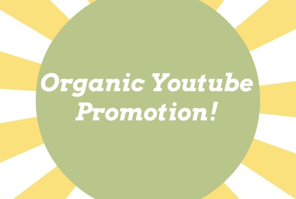 organically promote your Youtube Video to 500000plus potential viewers