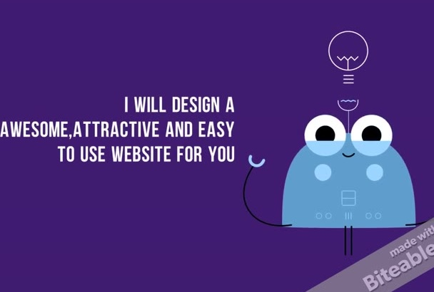 design a Awesome,Attractive and Easy to Use Website for You