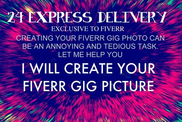 create your fiverr gig picture NOW