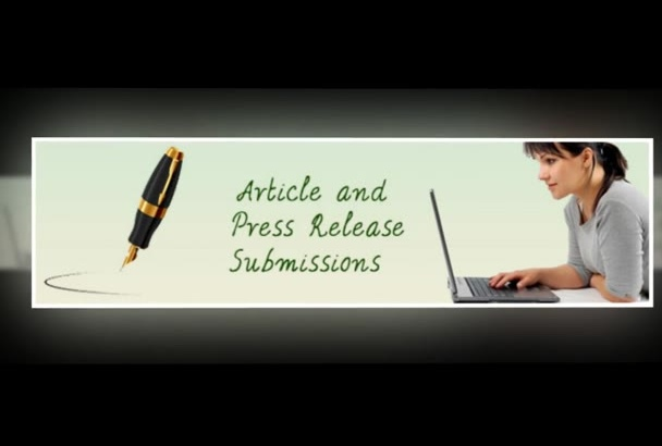 your Article and or Press Release submitted  1000s of sites