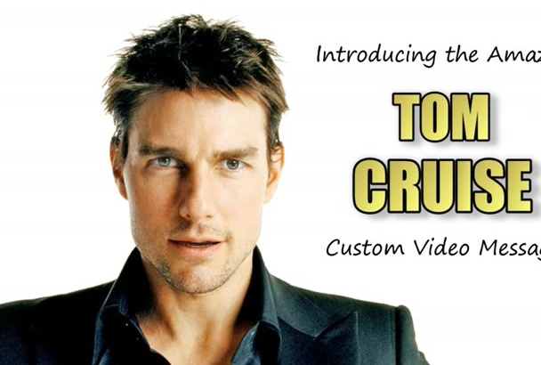 mimic Tom Cruise In A 3D Animated VIDEO Greeting