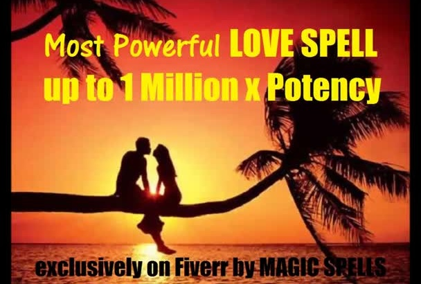 cast Love SPELL Most Powerful Love Spell up to 1000000x potency w gig extras