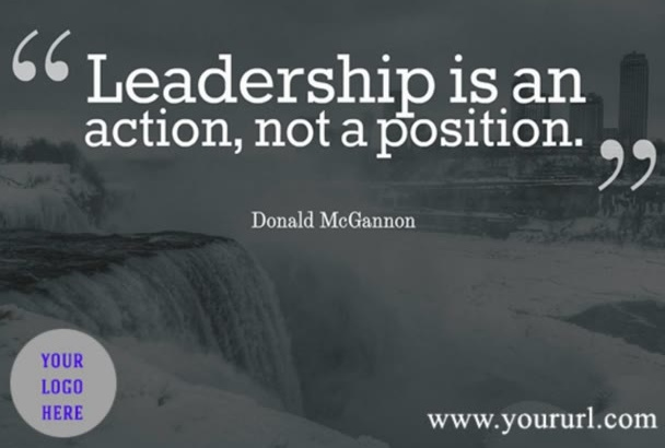 create 111 Best LEADERSHIP quote graphics with Logo and Url