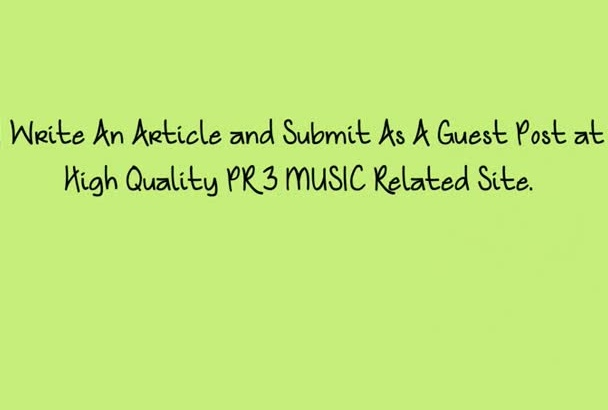 write and Guest Post At Pr 3 Music Blog