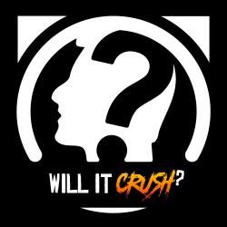 willitcrush