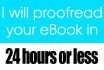 proofread your eBook in 24 hours