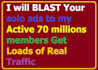 blast Your solo ads to my Active 70million members