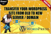 transfer Wordpress site from old to new host or domain