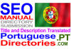 translate and Submit to Portuguese directories Manually Title and Description Translated to Portuguese Language
