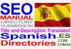 translate and Submit to Spanish directories Manually Title and Description Translated to Spanish Language