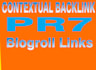 give you a Dofollow PR7 Blogroll link on the Homepage