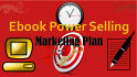 create for You a Ebook Marketing Sales Plan and Placement
