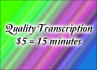 accurately transcribe 15 minutes of audio