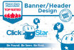 design an  Attractive and Professional BANNER or Header