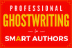 be your ghostwriter for your Non Fiction book
