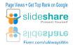 give you 10 999 plus SlideShare page Views increase SEO rank