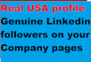 do 300 Genuine Linkedin followers on your Company pages