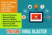 promote Youtube Video UNLIMITED Views Opportunity with Social Blaster Technique
