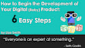 provide How to Begin the Development of Your Digital Product