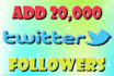 give you 20000 twitter followers