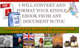 convert and Format your document into a finished Kindle ebook