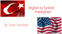 translate 1500 word texts from Turkish or Spanish to English