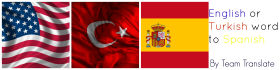 translate 1000 word English or Turkish texts to Spanish