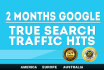 deliver True GOOGLE Search Traffic for 2 Months