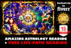 give DETAILED Astrological Reading within 24 Hours