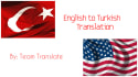 translate 1500 word texts from Turkish to English