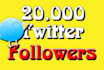 give you 20,000 twitter followers