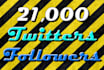 send 21,000 twitter followers