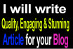 write engaging, quality and stunning article