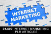 give you 24,500 Internet Marketing PLR private label rights Articles