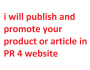 publish and promote product or article in PR 4 website