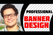 design 2 CREATIVE banners in one day