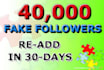 give you 40,000 fake twitter followers