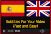 subtitle Your Video In Spanish or English